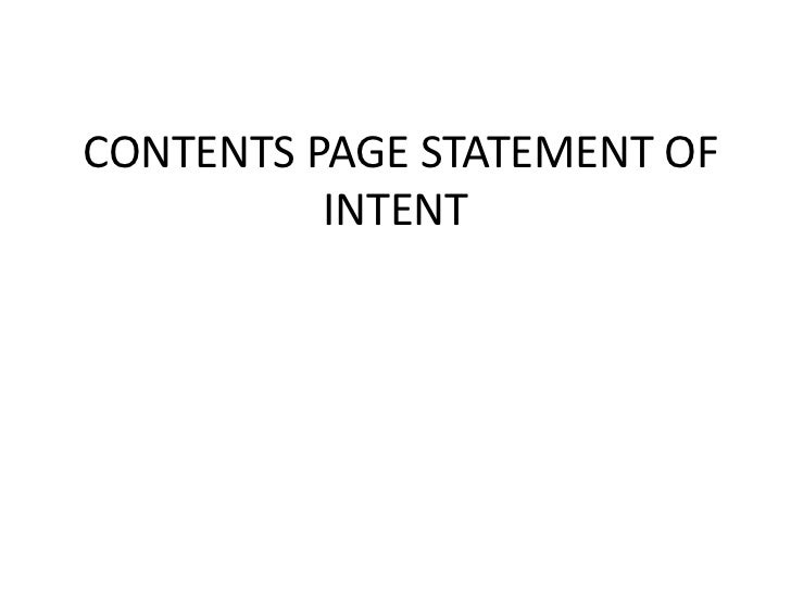 CONTENTS PAGE STATEMENT OF          INTENT