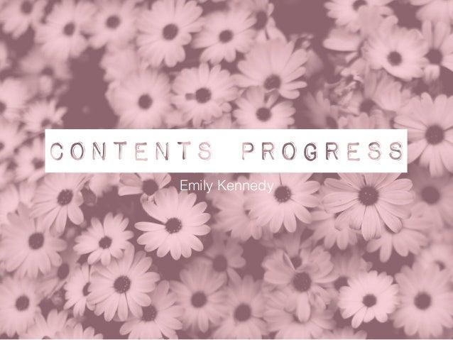 Contents progress Emily Kennedy