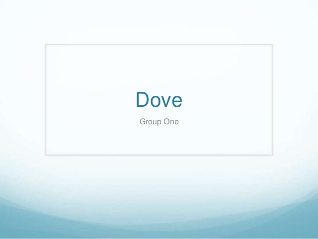 Dove Group One