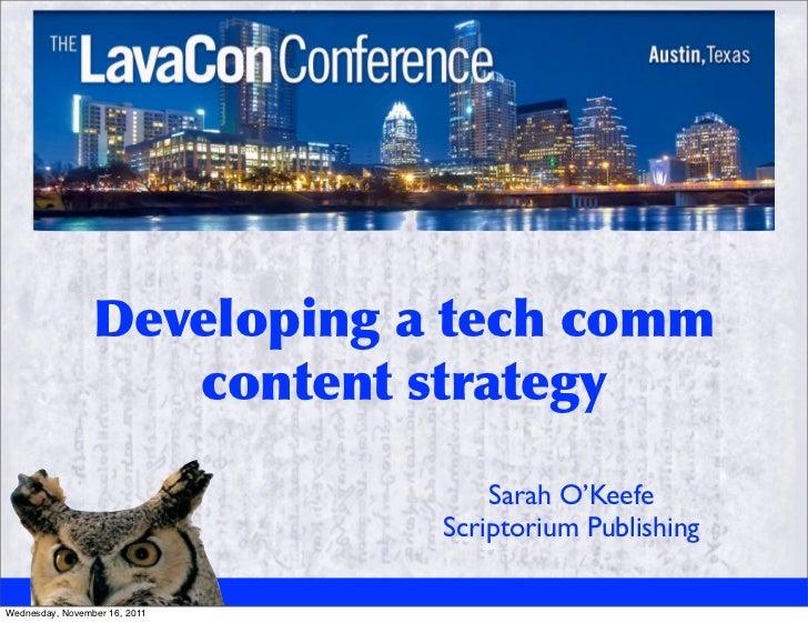 Sarah O'Keefe                                         Scriptorium PublishingWednesday, November 16, 2011