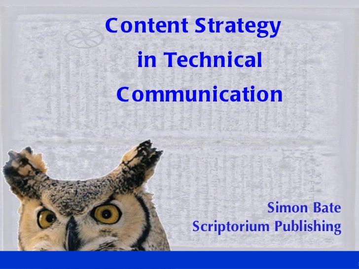 Content Strategy  in Technical Communication Simon Bate Scriptorium Publishing