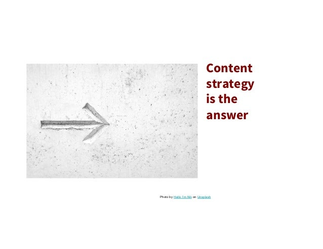 Content strategy is the answer Photo by Hello I'm Nik on Unsplash