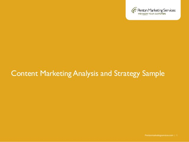 Pentonmarketingservices.com | 1 Content Marketing Analysis and Strategy Sample