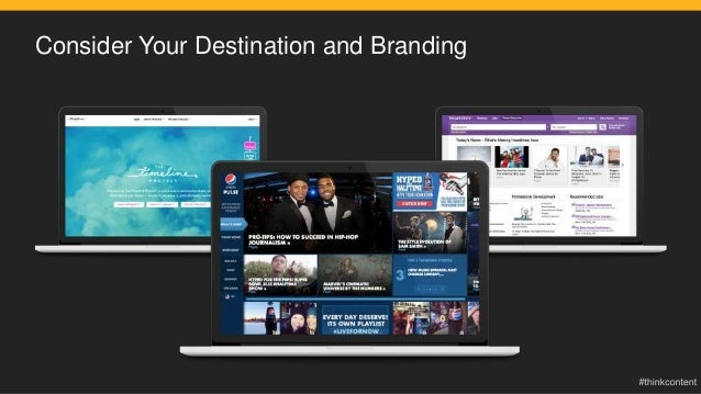Consider Your Destination and Branding