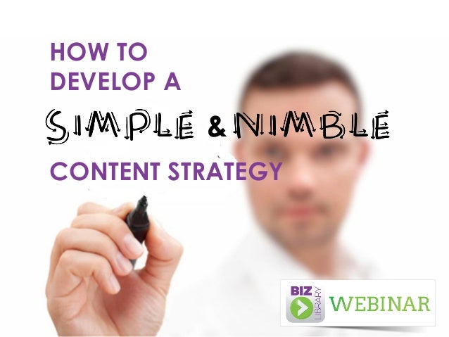 HOW TO DEVELOP A  & CONTENT STRATEGY