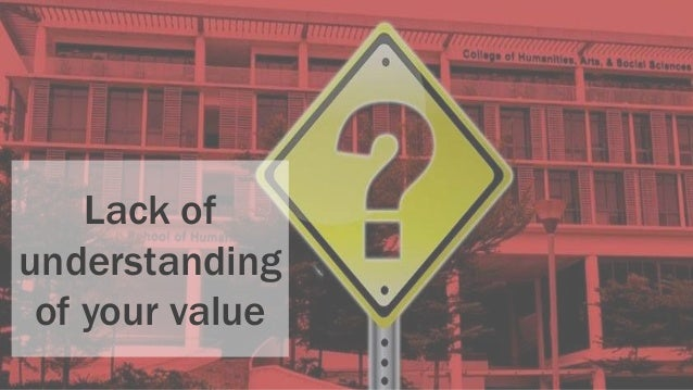 Lack of understanding of your value