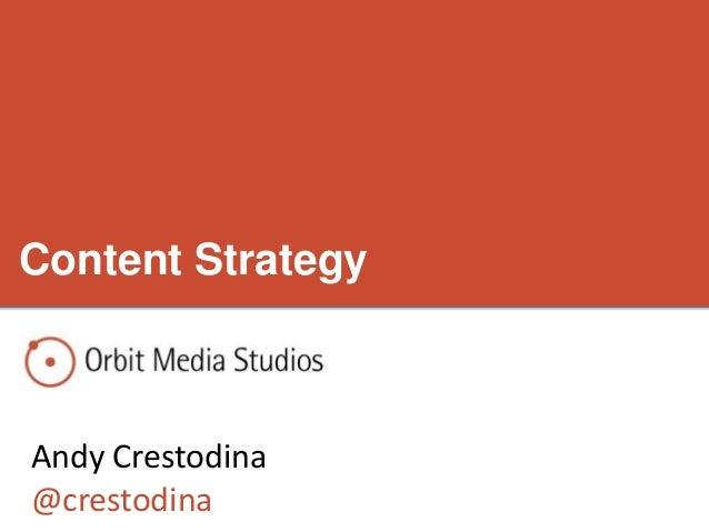 Content Strategy Andy Crestodina @crestodina