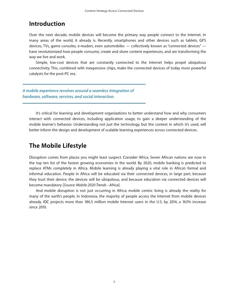 Content Strategy Across Connected Devices   Introduction   Over the next decade, mobile devices will become the primary wa...