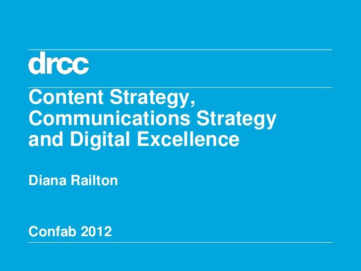 Content strategy, communications strategy and digital excellence