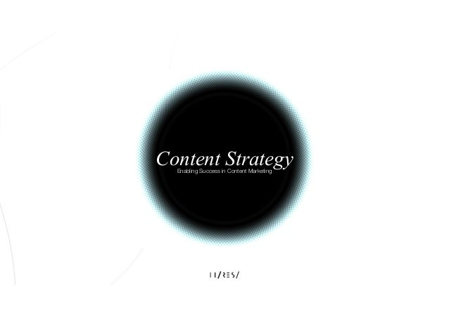 Content Strategy Enabling Success in Content Marketing