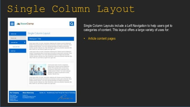 Single Column Layout Single Column Layouts include a Left Navigation to help users get to categories of content. This layo...