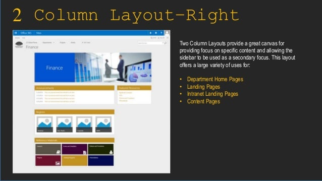 2 Column Layout–Right Sidebar Two Column Layouts provide a great canvas for providing focus on specific content and allowi...