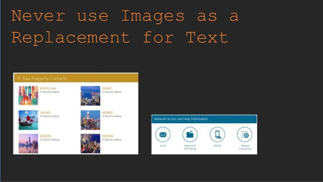 Never use Images as a Replacement for Text