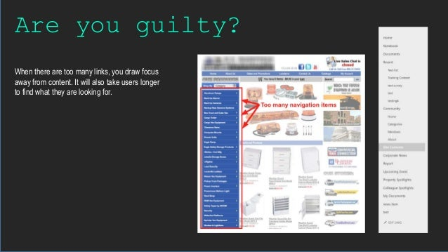 Are you guilty? When there are too many links, you draw focus away from content. It will also take users longer to find wh...