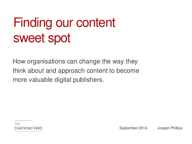 Finding our content sweet spot Slide 1