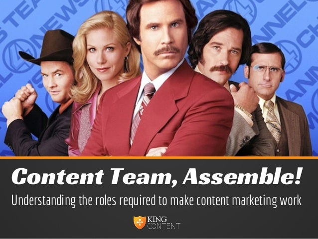 Content Team, Assemble! Understanding the roles required to make content marketing work