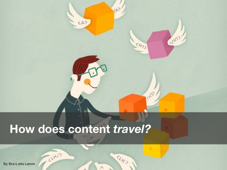 Content that Travels: Euro IA 2012 Slide 2