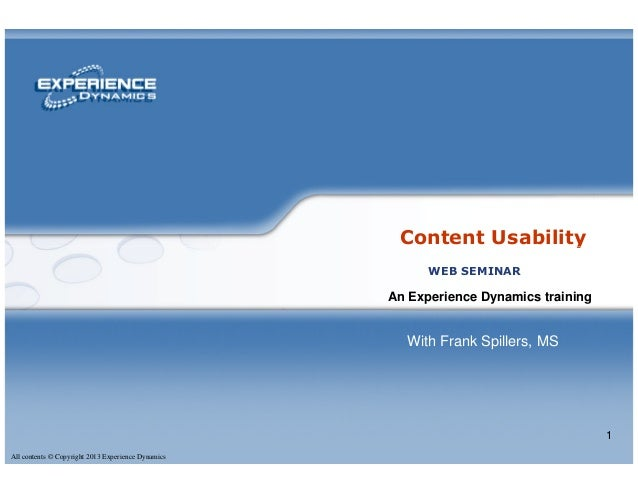 Content UsabilityAll contents © Copyright 2013 Experience Dynamics1Content UsabilityAn Experience Dynamics trainingWEB SEM...