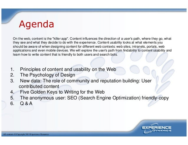 """AgendaOn the web, content is the """"killer app"""". Content influences the direction of a users path, where they go, whatthey s..."""