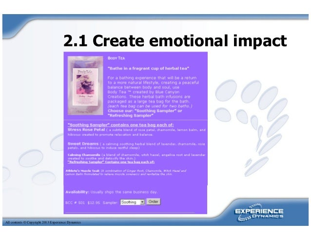 2.1 Create emotional impactAll contents © Copyright 2013 Experience Dynamics