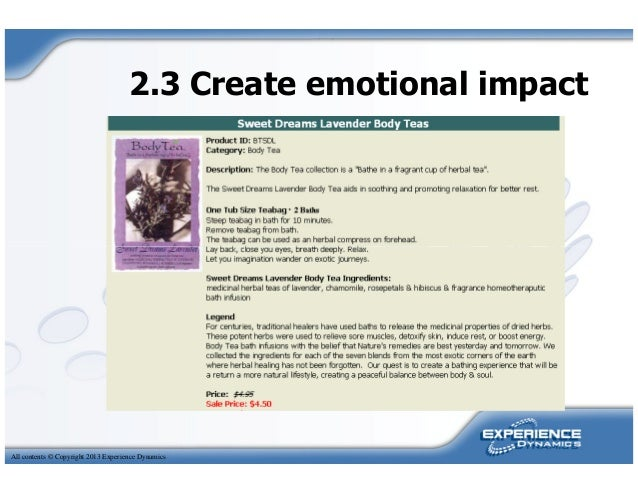 2.3 Create emotional impactAll contents © Copyright 2013 Experience Dynamics