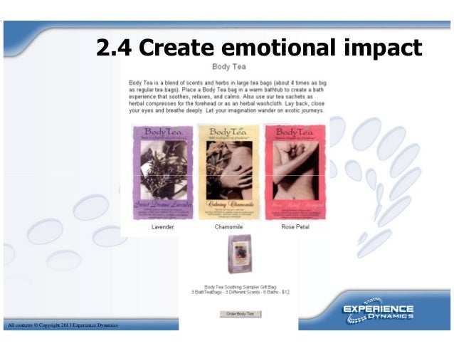 2.4 Create emotional impactAll contents © Copyright 2013 Experience Dynamics