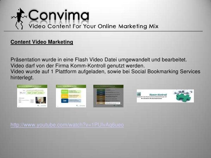 Content Video Marketing   Präsentation wurde in eine Flash Video Datei umgewandelt und bearbeitet. Video darf von der Firm...
