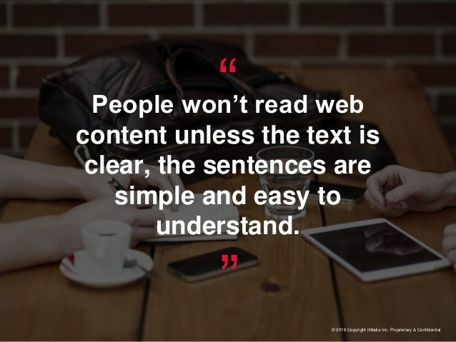 """""""People won't read web content unless the text is clear, the sentences are simple and easy to understand."""" © 2016 Copyrigh..."""