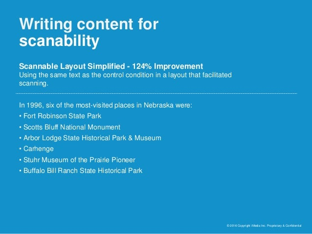 Writing content for scanability © 2016 Copyright iMedia Inc. Proprietary & Confidential Scannable Layout Simplified - 124%...