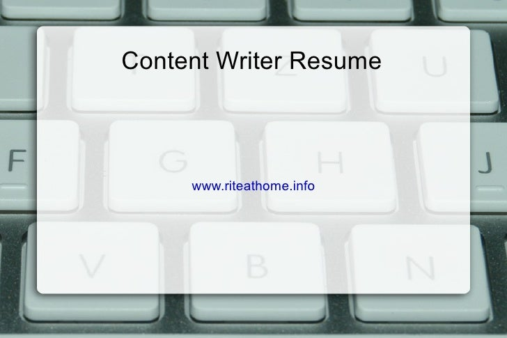 Content Writer Resume Www.riteathome.info ...  Content Writer Resume