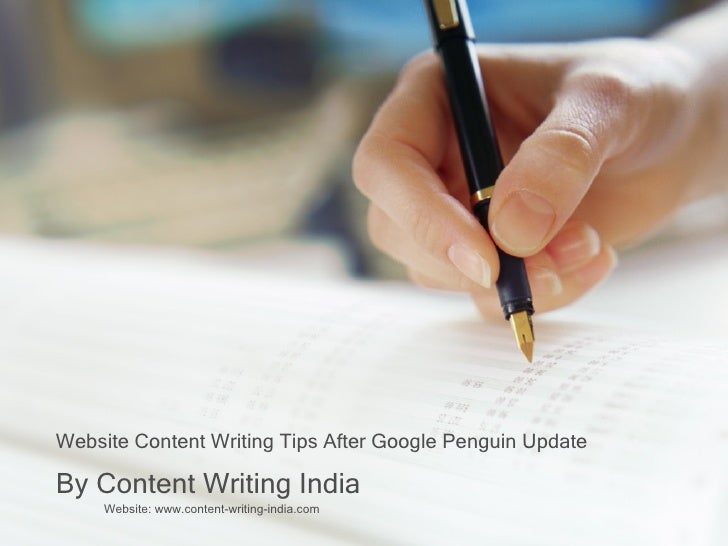 Website Content Writing Tips After Google Penguin UpdateBy Content Writing India     Website: www.content-writing-india.com