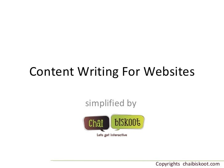 Content Writing For Websites simplified by  Copyrights  chaibiskoot.com