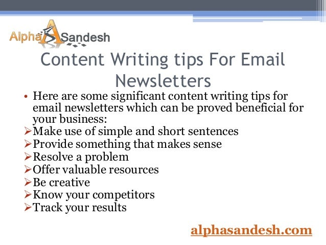 tips for writing a newsletter How to write a newsletter - how to produce a newsletter or blog - tips, books, advice, distance education.