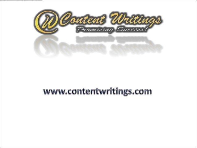 ContentWritings.com        is a UK basedoutsourcing solution provider which specializes inContent Writings, Search Engine ...