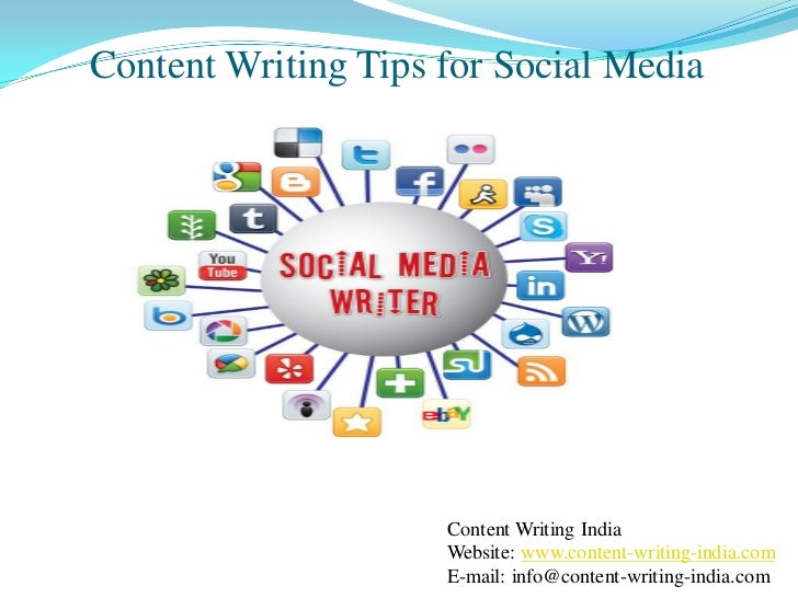 Content Writing Tips for Social Media                     Content Writing India                     Website: www.content-w...