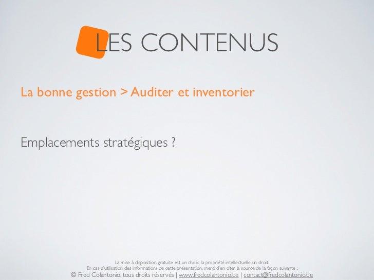 LES CONTENUSLa bonne gestion > Auditer et inventorierEmplacements stratégiques ?                             La mise à dis...
