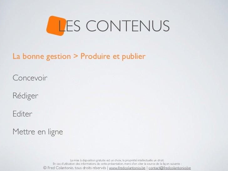 LES CONTENUSLa bonne gestion > Produire et publierConcevoirRédigerEditerMettre en ligne                               La m...