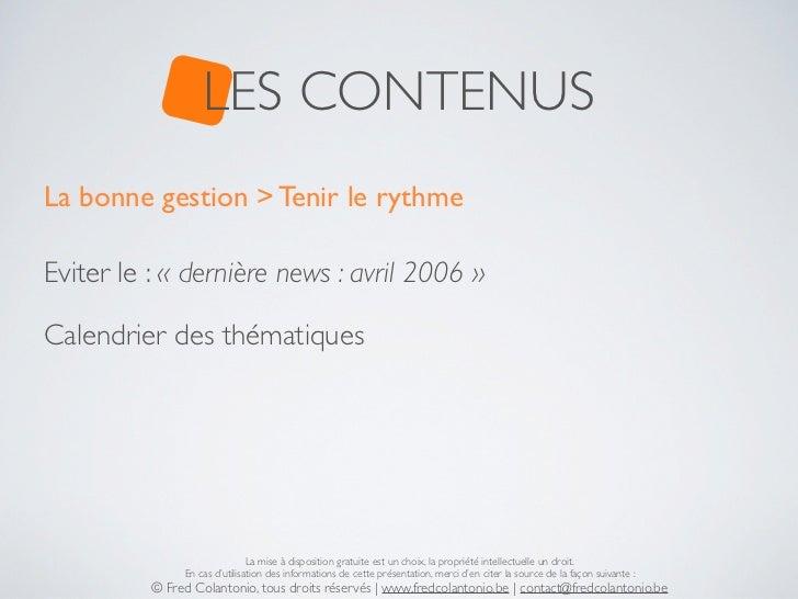 LES CONTENUSLa bonne gestion > Tenir le rythmeEviter le : « dernière news : avril 2006 »Calendrier des thématiques        ...