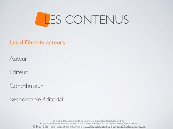 LES CONTENUSLes différents acteursAuteurEditeurContributeurResponsable éditorial                               La mise à d...