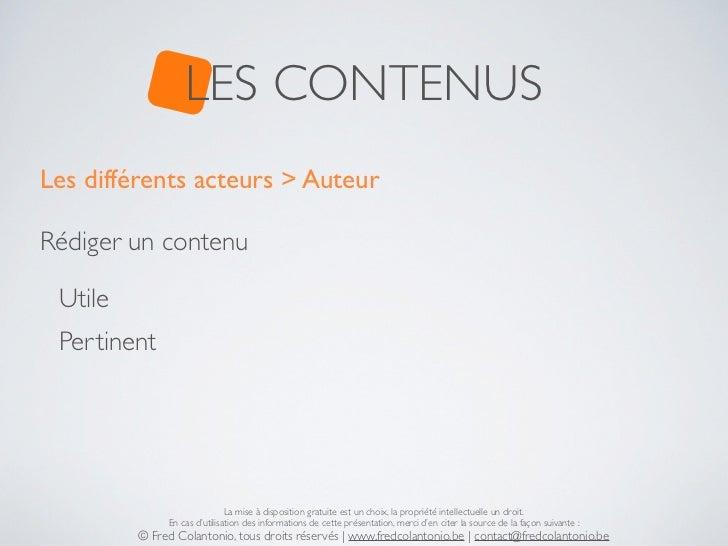 LES CONTENUSLes différents acteurs > AuteurRédiger un contenu Utile Pertinent                              La mise à dispo...