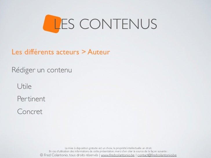 LES CONTENUSLes différents acteurs > AuteurRédiger un contenu Utile Pertinent Concret                              La mise...