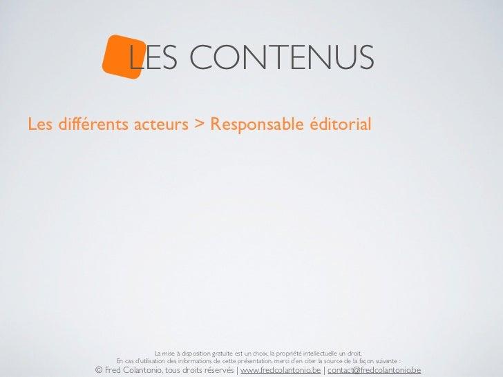 LES CONTENUSLes différents acteurs > Responsable éditorial                              La mise à disposition gratuite est...