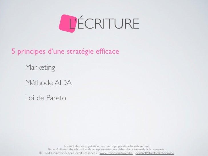L'ÉCRITURE5 principes d'une stratégie efficace    Marketing    Méthode AIDA    Loi de Pareto                              L...