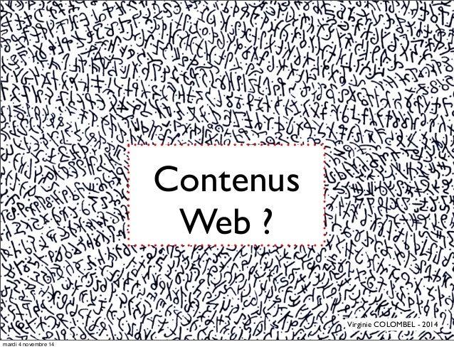 Contenus Web ? Virginie COLOMBEL - 2014 mardi 4 novembre 14