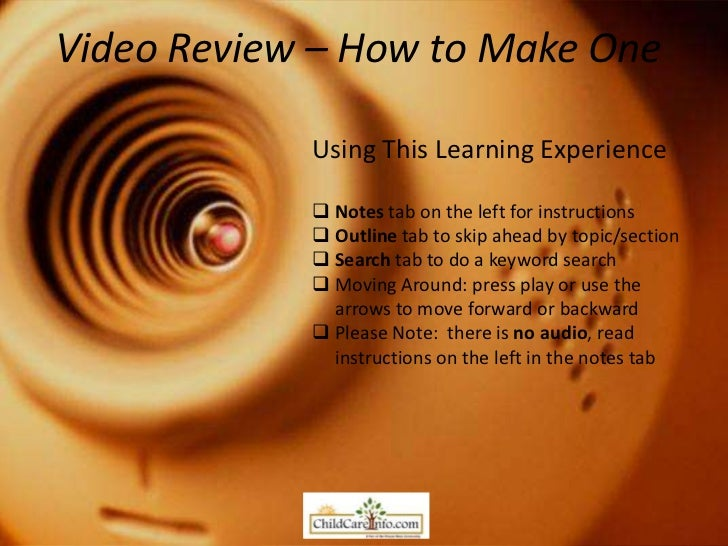 Video Review – How to Make One            Using This Learning Experience             Notes tab on the left for instructio...