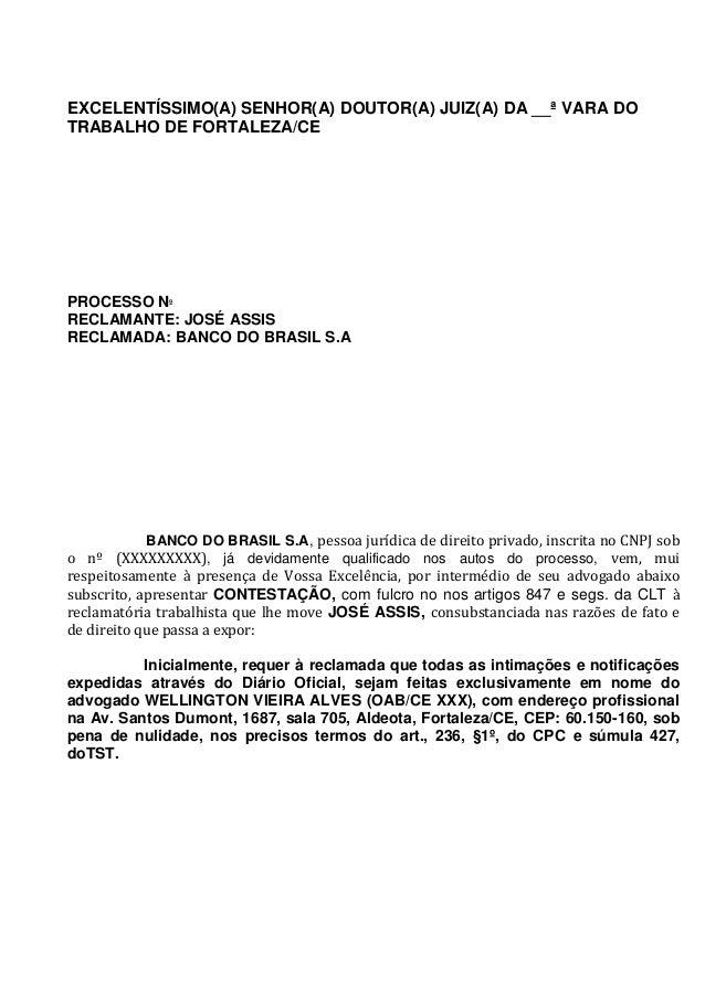 EXCELENTÍSSIMO(A) SENHOR(A) DOUTOR(A) JUIZ(A) DA __ª VARA DO TRABALHO DE FORTALEZA/CE PROCESSO Nº RECLAMANTE: JOSÉ ASSIS R...