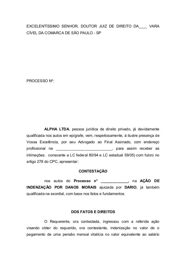 EXCELENTÍSSIMO SENHOR, DOUTOR JUIZ DE DIREITO DA____ VARACÍVEL DA COMARCA DE SÃO PAULO - SPPROCESSO Nº:ALPHA LTDA, pessoa ...