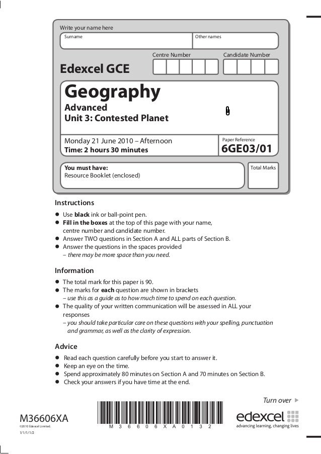 Write your name here Surname  Other names  Centre Number  Candidate Number  Edexcel GCE  Geography Advanced Unit 3: Contes...