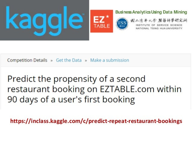 Introducing the NTHU-EZTABLE Kaggle Contest (Predicting Repeat Restau…