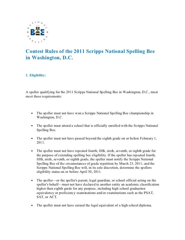 Contest Rules of the 2011 Scripps National Spelling Beein Washington, D.C.1. Eligibility:A speller qualifying for the 2011...